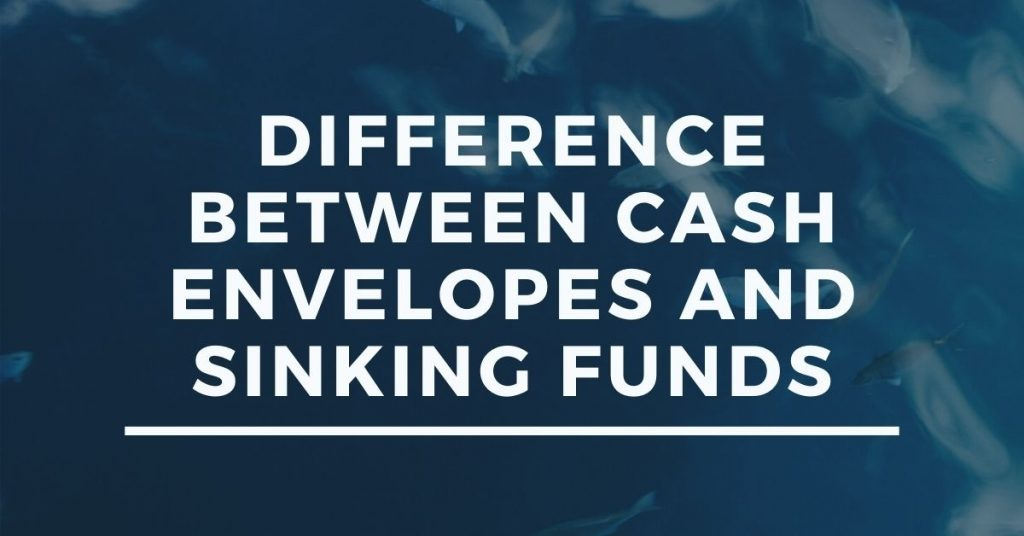 Difference Between Cash Envelopes and Sinking Funds - Onlinebeststor