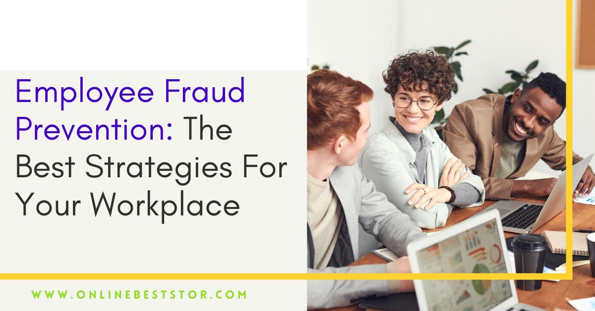 Employee Fraud Prevention