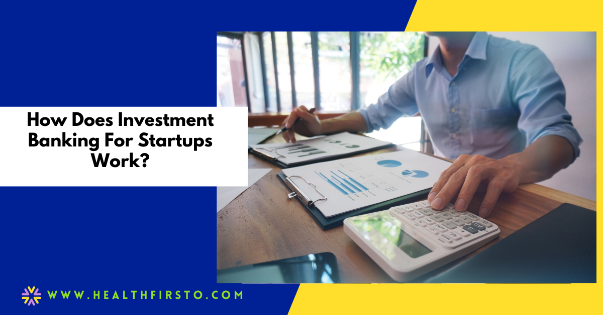 investment bankers for startups
